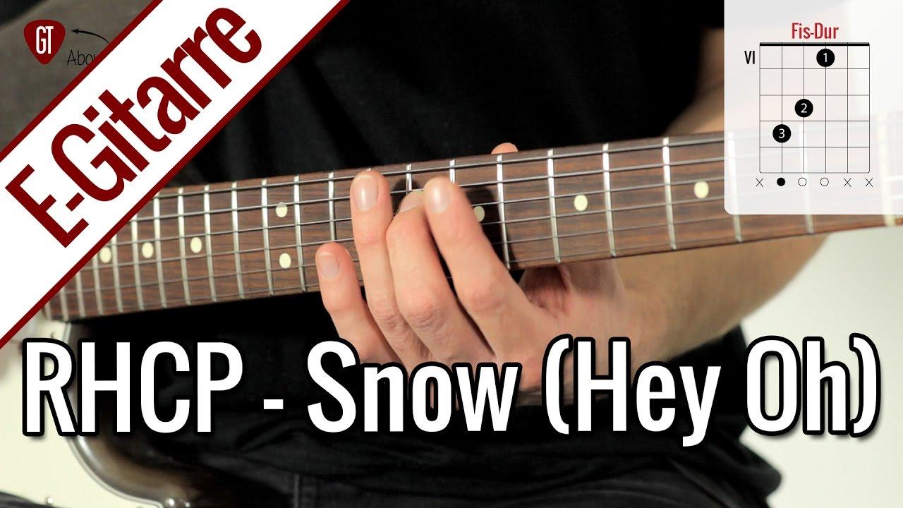 Red Hot Chili Peppers – Snow (Hey Oh)   E-Gitarren Tutorial Deutsch