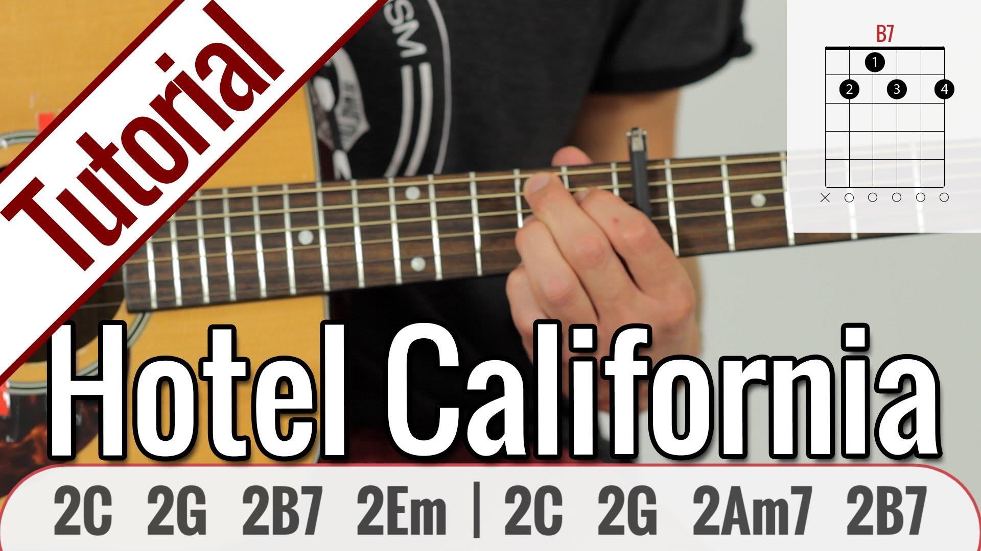 Eagles – Hotel California   Gitarren Tutorial Deutsch