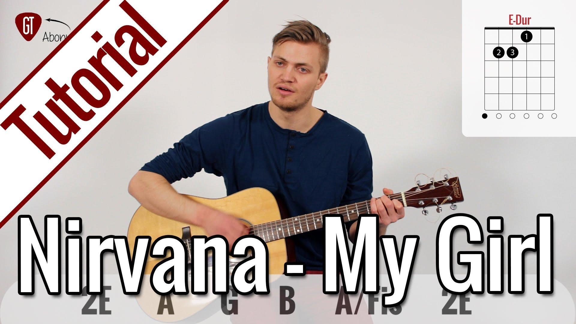 Nirvana Where Did You Sleep Last Night My Girl Gitarren Tutorial Deutsch Gitarrentunes