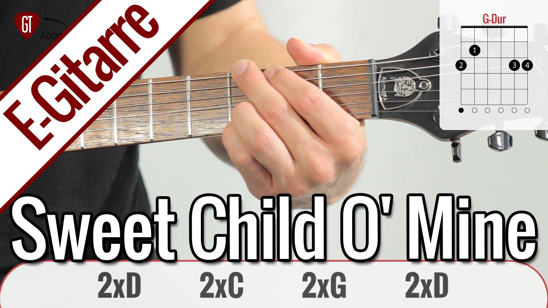 Guns N' Roses – Sweet Child O' Mine | E-Gitarren Tutorial Deutsch