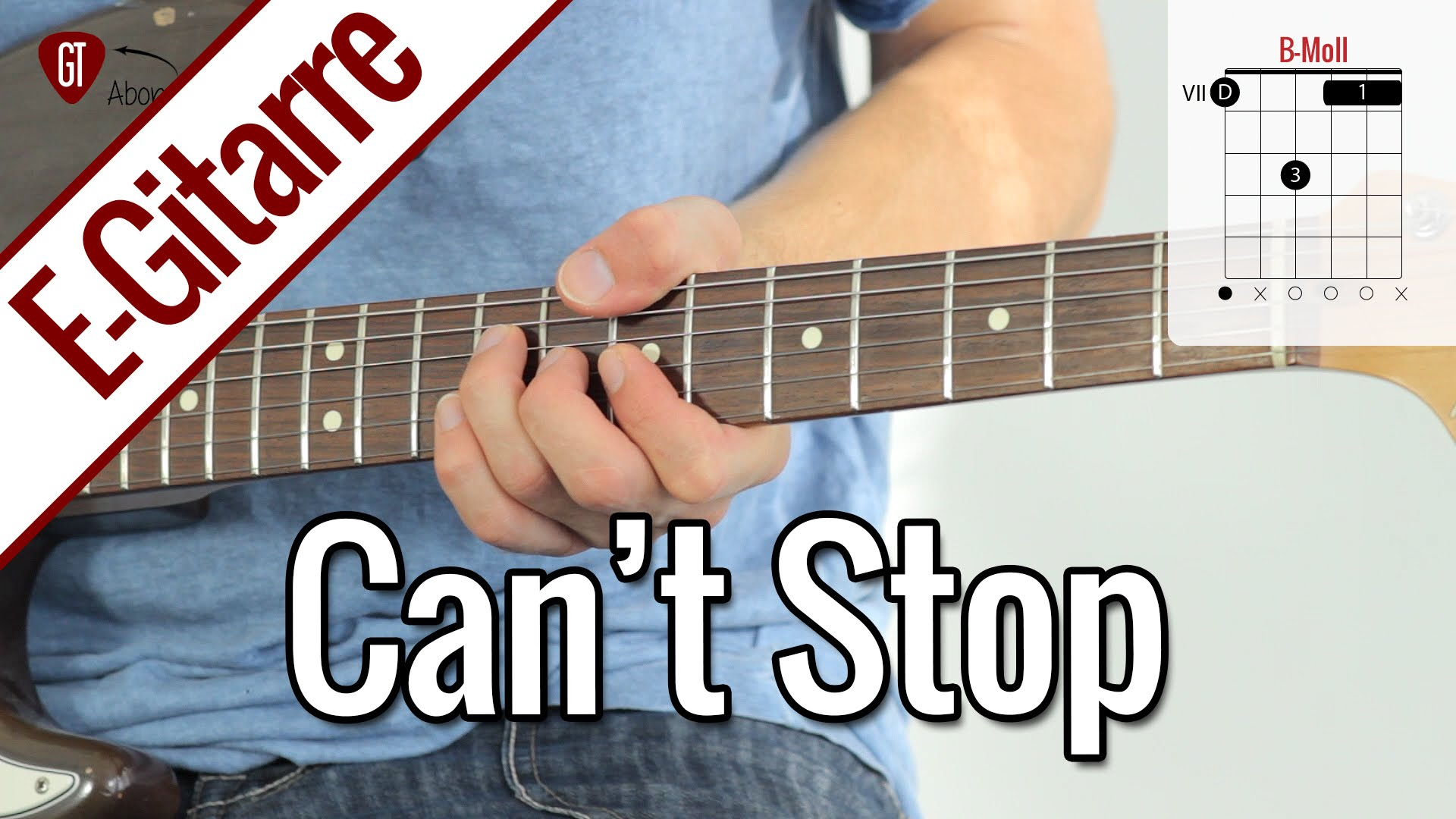 Red Hot Chili Peppers – Can't Stop | E-Gitarren Tutorial Deutsch
