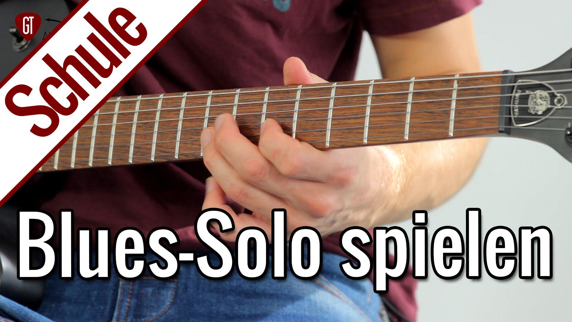 Blues-Solo spielen | Gitarrenschule