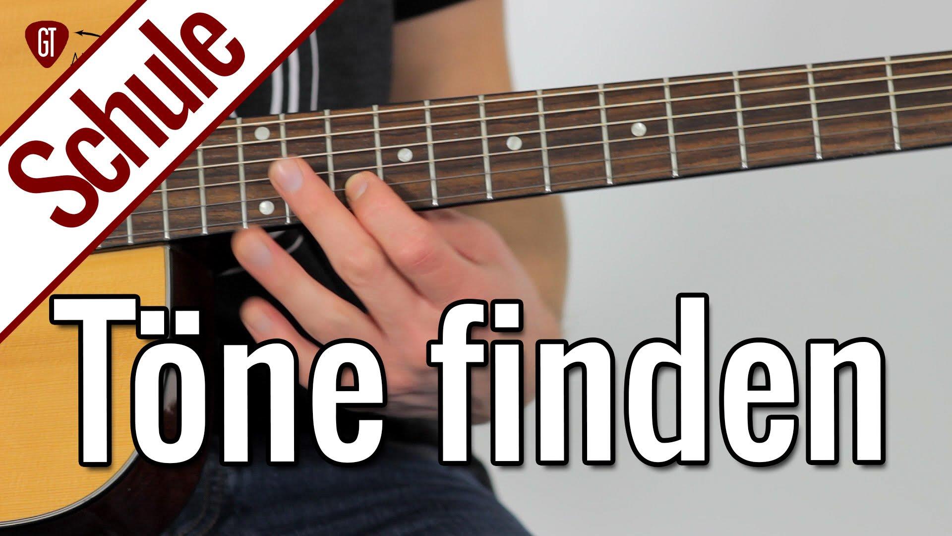 Töne auf dem Griffbrett finden | Gitarrenschule