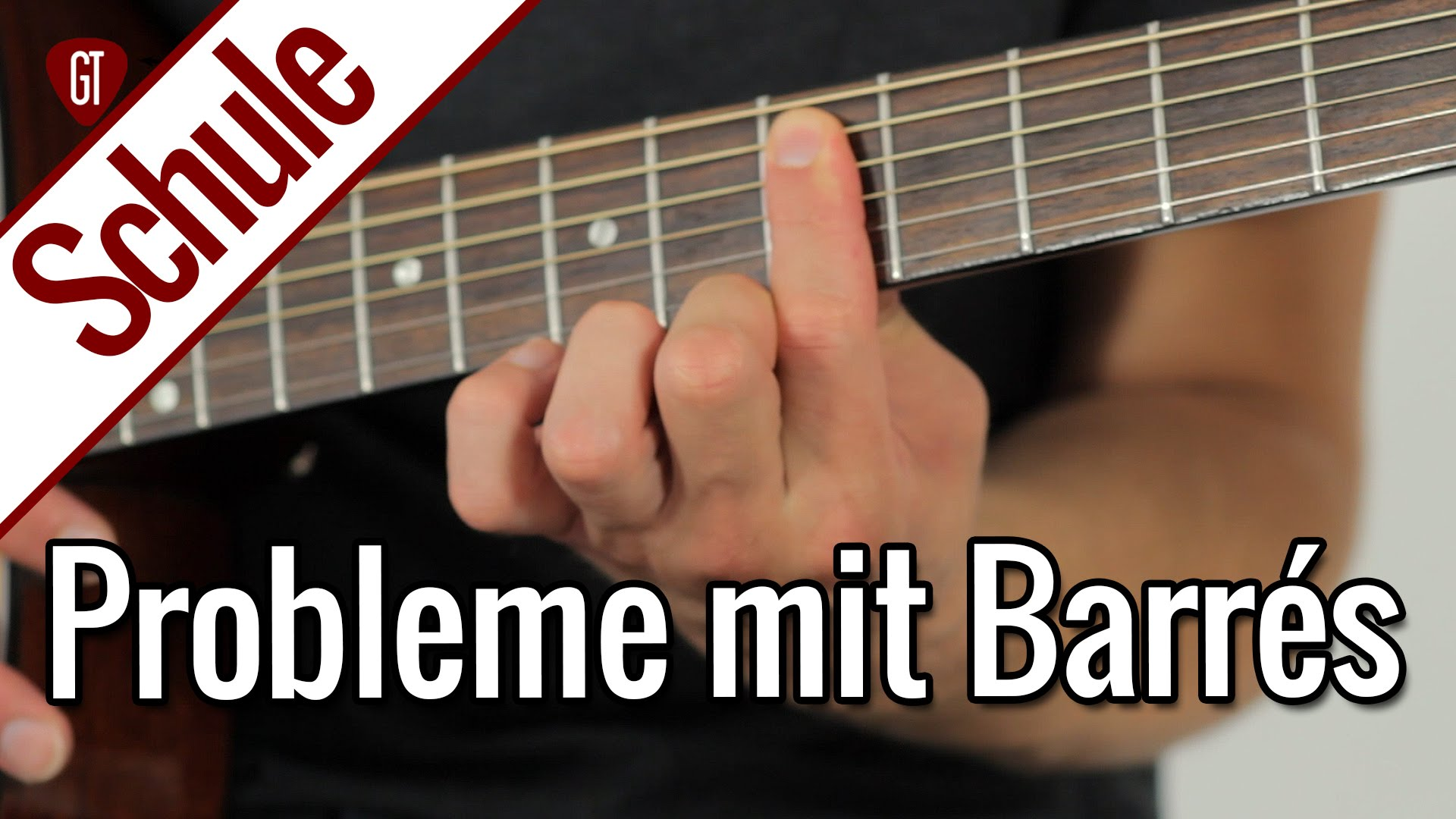 Probleme mit Barré Akkorden? Daran liegt's! | Gitarrenschule