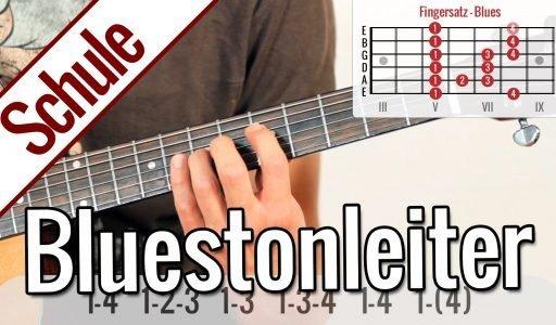 Bluestonleiter – Tonleiterspiel | Gitarrenschule