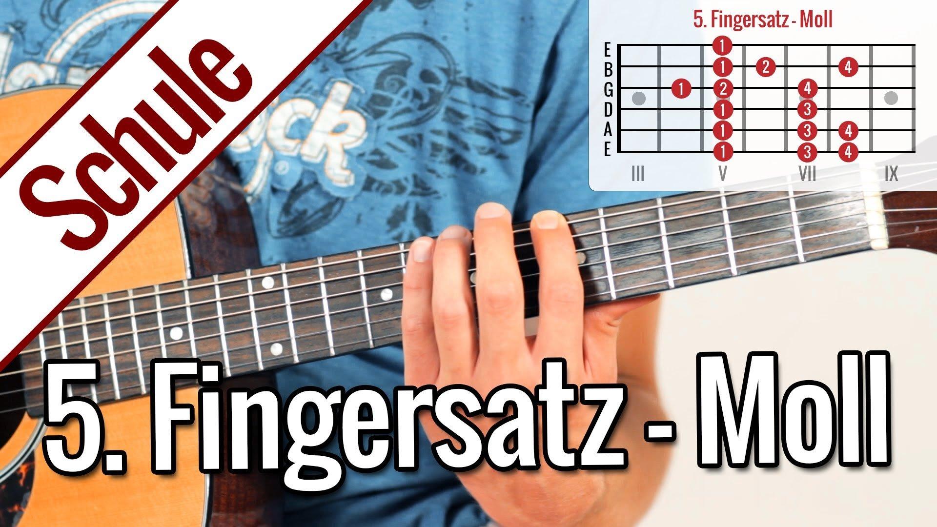 5. Fingersatz Moll (Äolisch) – Tonleiterspiel | Gitarrenschule