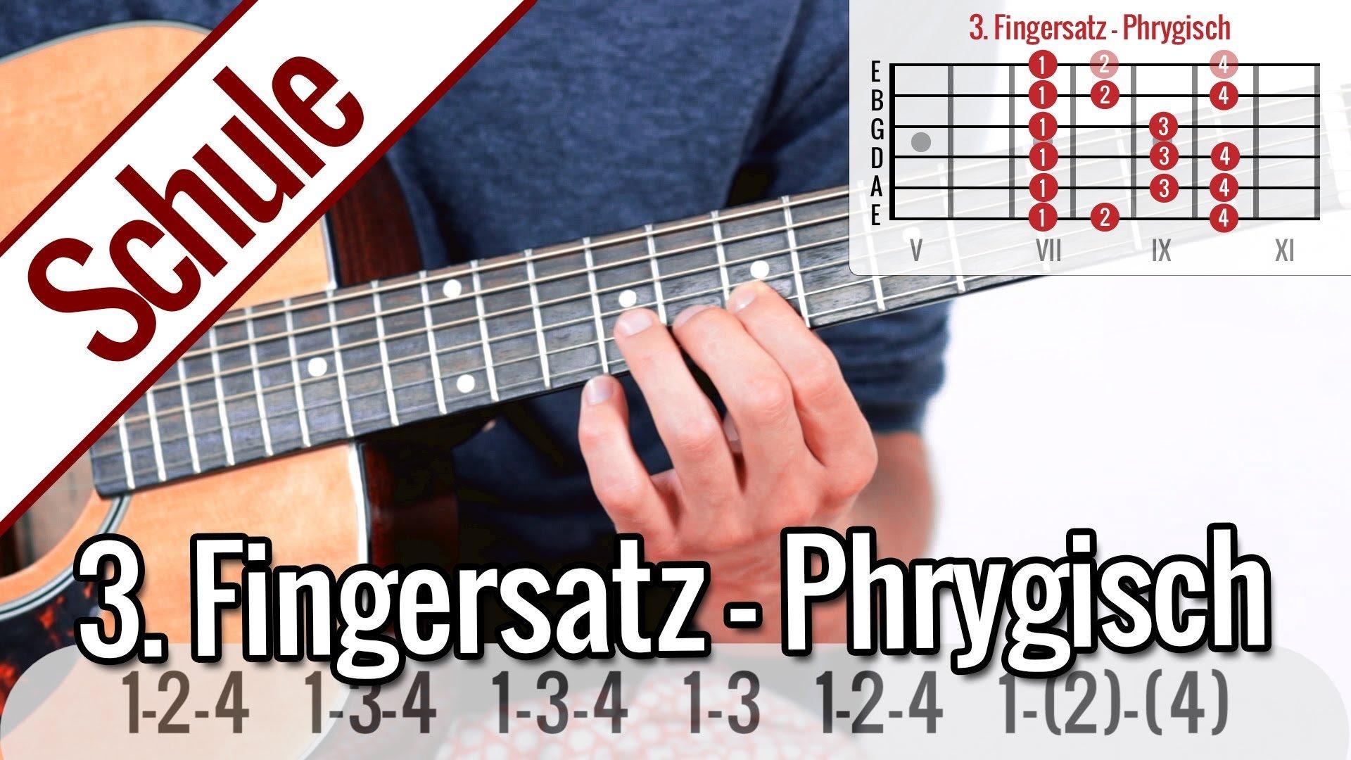 3. Fingersatz Phrygisch – Tonleiterspiel | Gitarrenschule