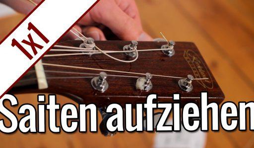 Gitarrensaiten aufziehen   Gitarren 1×1