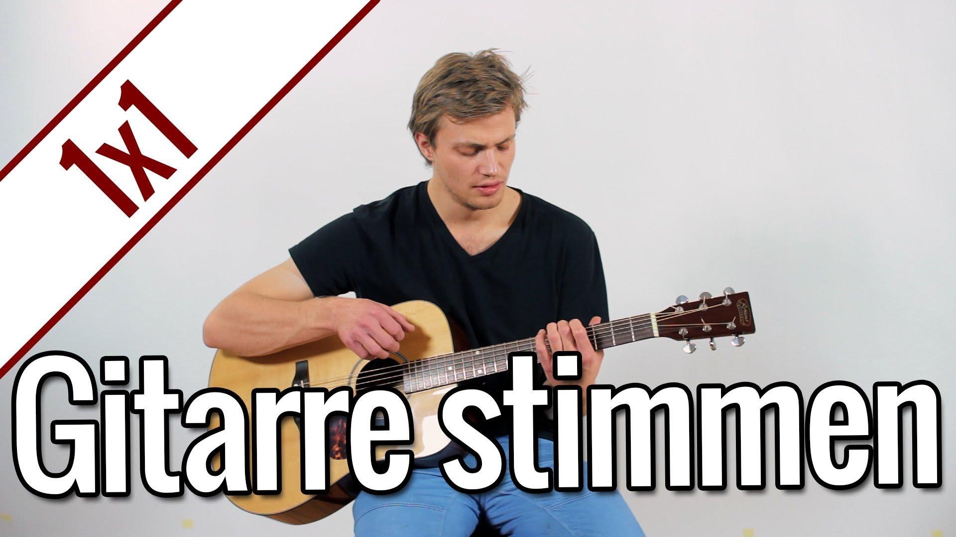 Gitarre stimmen ohne Stimmgerät | Gitarren 1×1