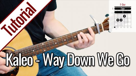 Kaleo – Way Down We Go | Gitarren Tutorial Deutsch
