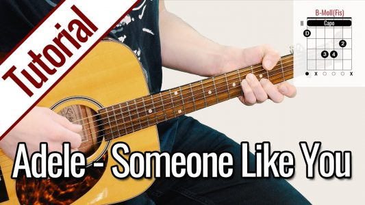 Adele – Someone Like You | Gitarren Tutorial Deutsch