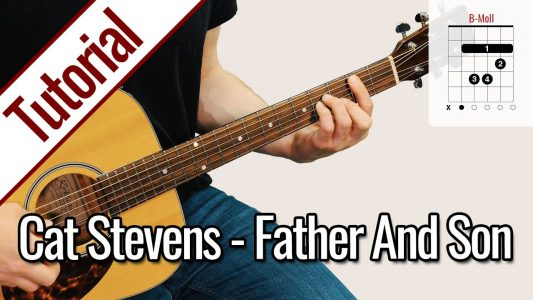 Cat Stevens/Yusuf Islam – Father And Son | Gitarren Tutorial Deutsch