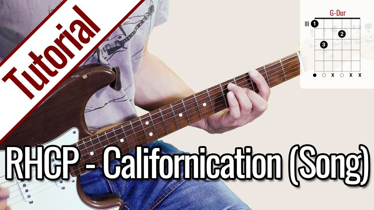 Red Hot Chili Peppers – Californication (Song) | Gitarren Tutorial Deutsch