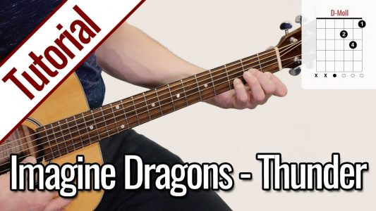 Imagine Dragons – Thunder (Fingerstyle) | Gitarren Tutorial Deutsch