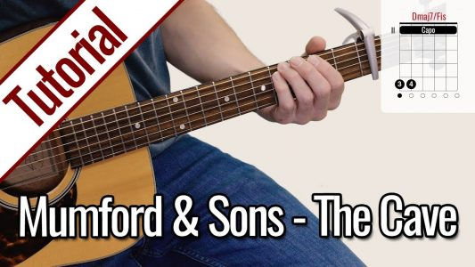 Mumford & Sons – The Cave | Gitarren Tutorial Deutsch
