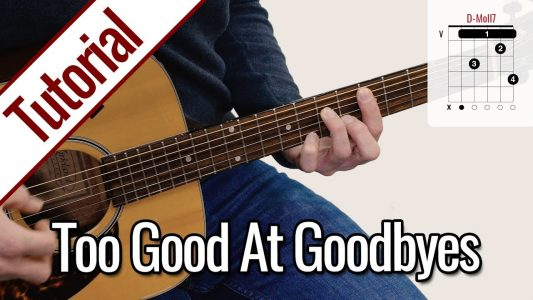 Sam Smith – Too Good At Goodbyes (Fingerstyle) Gitarre Lernen Deutsch
