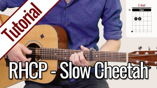 Red Hot Chili Peppers – Slow Cheetah | Gitarren Tutorial Deutsch