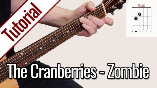 The Cranberries – Zombie | Gitarren Tutorial Deutsch