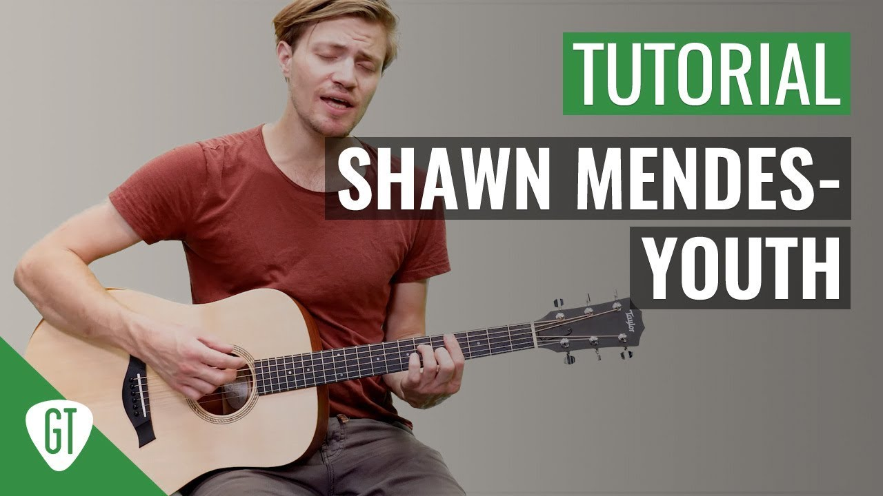 Shawn Mendes – Youth | Gitarren Tutorial Deutsch