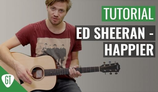 Ed Sheeran – Happier | Gitarren Tutorial Deutsch