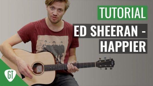 Ed Sheeran – Happier | Gitarren Tutorial Deutsch