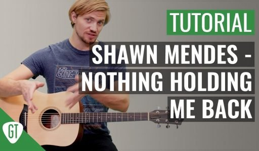 Shawn Mendes – There's Nothing Holding Me Back | Gitarren Tutorial Deutsch