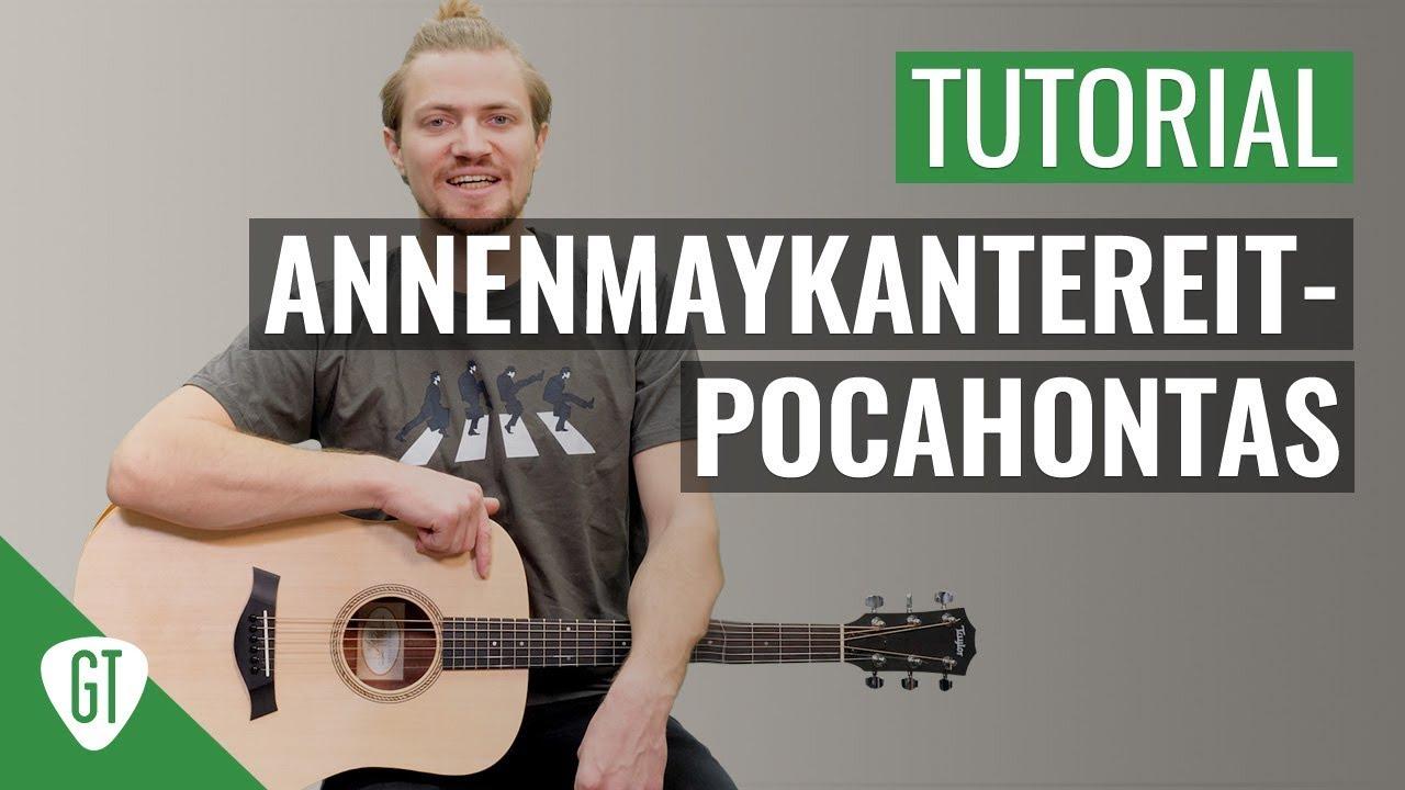 AnnenMayKantereit – Pocahontas | Gitarren Tutorial Deutsch