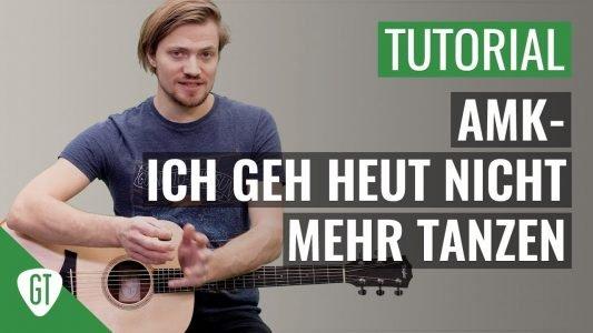 AnnenMayKantereit – Ich geh heut nicht mehr tanzen | Gitarren Tutorial Deutsch