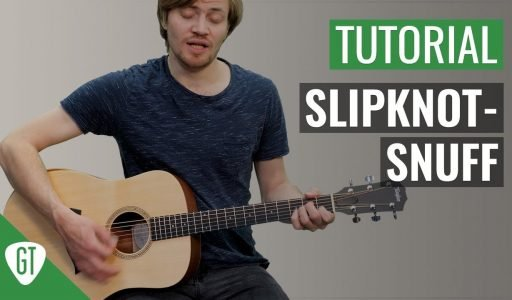 Slipknot – Snuff | Gitarren Tutorial Deutsch