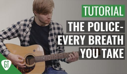 The Police – Every Breath You Take | Gitarren Tutorial Deutsch