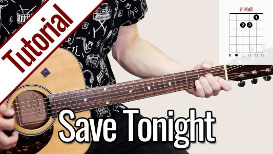 Eagle-Eye Cherry – Save Tonight | Gitarren Tutorial Deutsch
