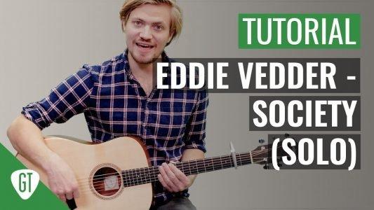 Eddie Vedder – Society Teil 2/2 (Solo) | Gitarren Tutorial Deutsch