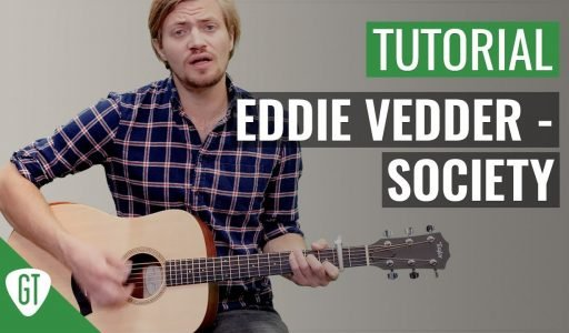 Eddie Vedder – Society Teil 1/2 (Song) | Gitarren Tutorial Deutsch