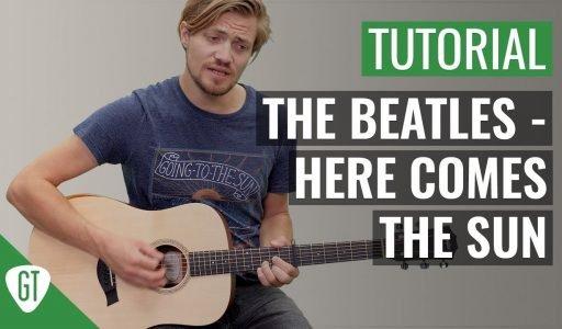 The Beatles – Here Comes The Sun | Gitarren Tutorial Deutsch
