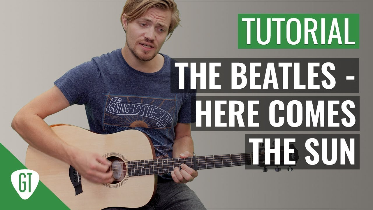 The Beatles – Here Comes The Sun | Gitarren Tutorial Deutsch
