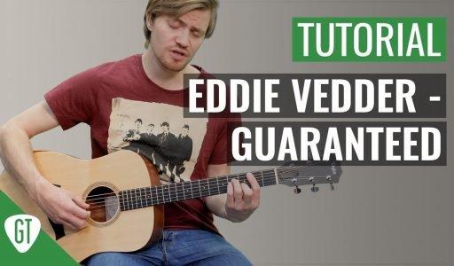 Eddie Vedder – Guaranteed   Gitarren Tutorial Deutsch