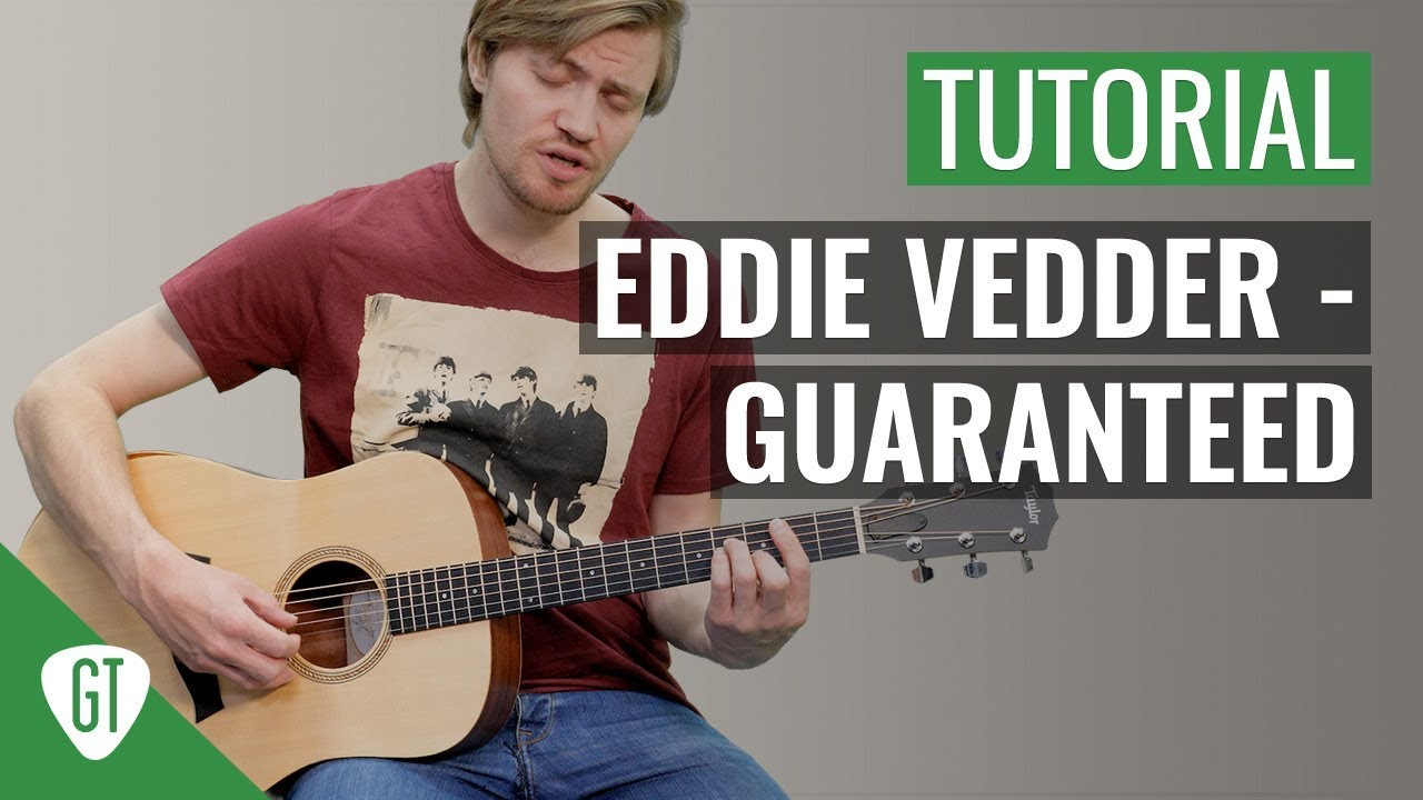 Eddie Vedder – Guaranteed | Gitarren Tutorial Deutsch
