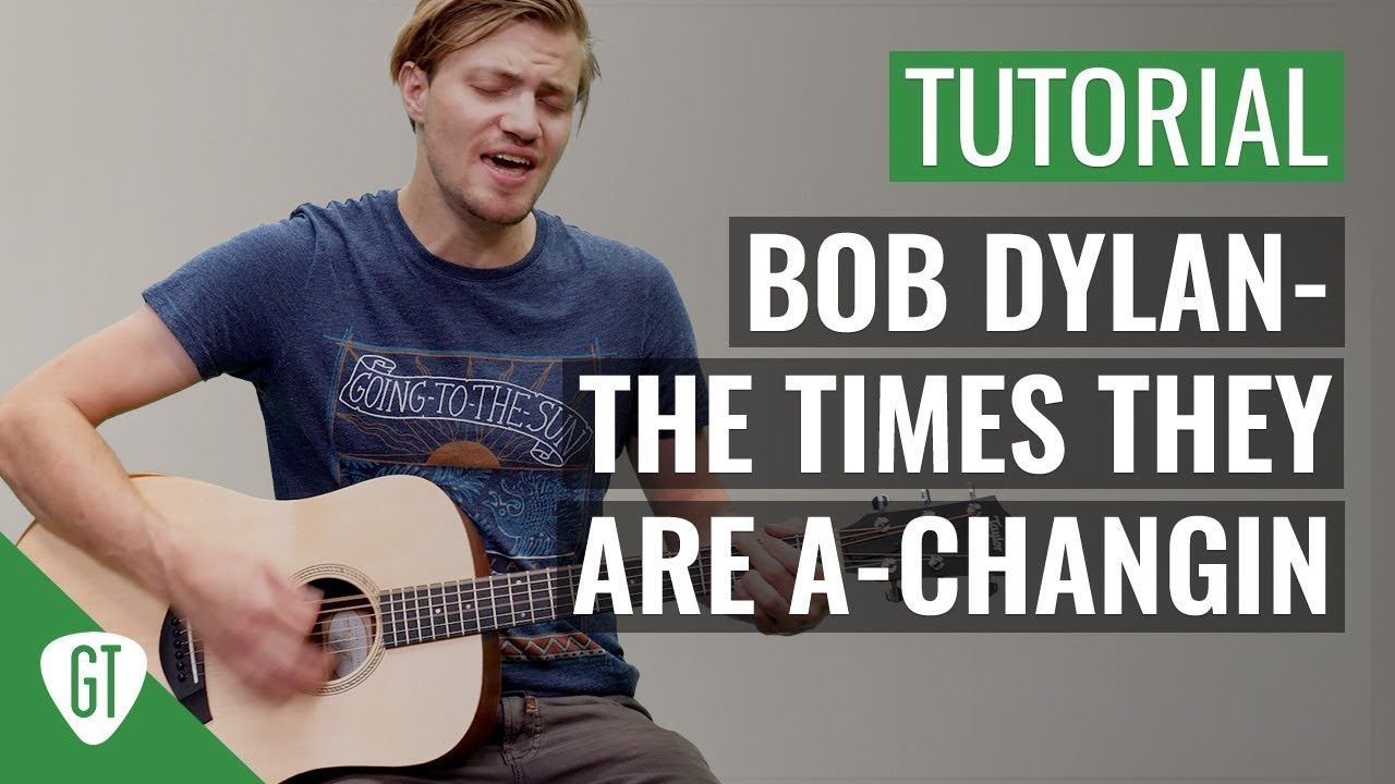 Bob Dylan – The Times They Are a-Changin' | Gitarren Tutorial Deutsch