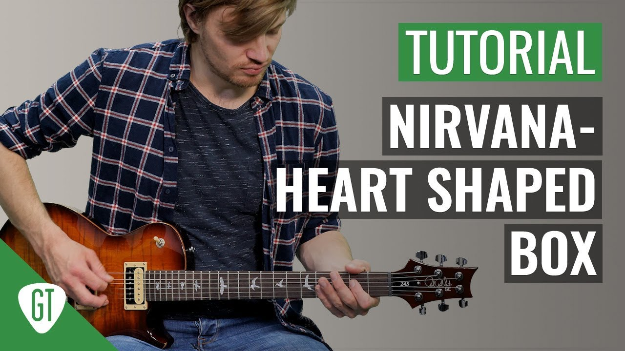 Nirvana – Heart Shaped Box | Gitarren Tutorial Deutsch