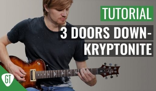 3 Doors Down – Kryptonite | Gitarren Tutorial Deutsch