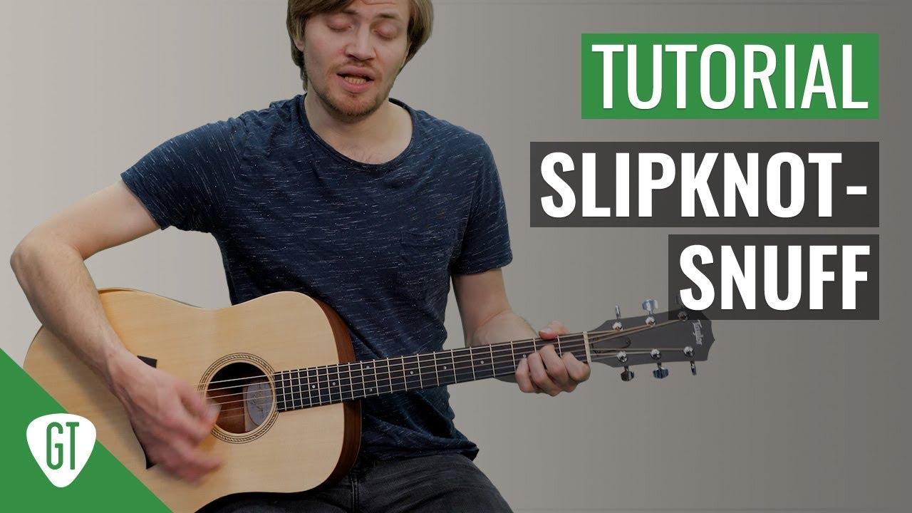Slipknot – Snuff | Gitarren Tutorial Deutsch