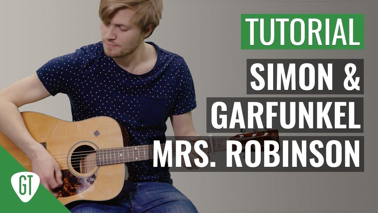 Simon & Garfunkel – Mrs. Robinson | Gitarren Tutorial Deutsch