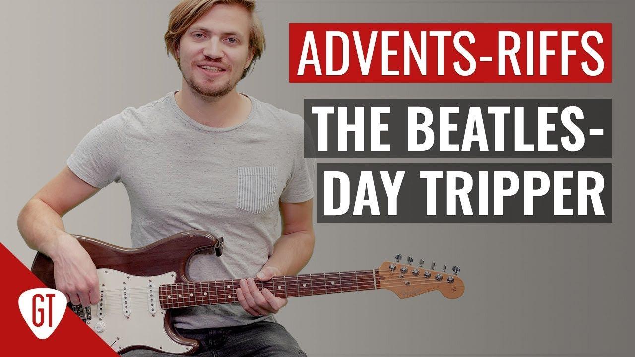 The Beatles – Day Tripper   Riff Tutorial Deutsch