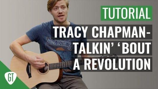 Tracy Chapman – Talkin' 'bout a Revolution | Gitarren Tutorial Deutsch