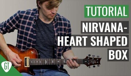 Nirvana – Heart Shaped Box   Gitarren Tutorial Deutsch
