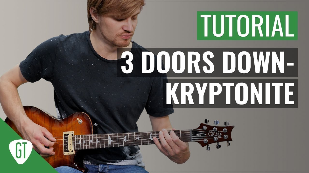 3 Doors Down – Kryptonite | Gitarren Tutorial Deutsch