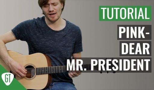 P!nk – Dear Mr. President | Gitarren Tutorial Deutsch
