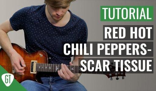 Red Hot Chili Peppers – Scar Tissue   Gitarren Tutorial Deutsch