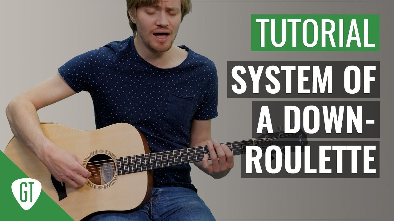System Of A Down – Roulette | Gitarren Tutorial Deutsch