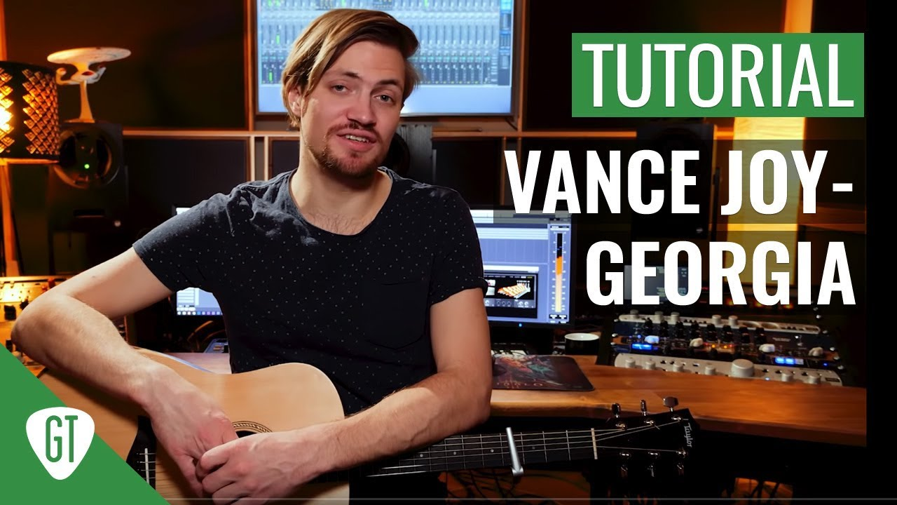 Vance Joy – Georgia | Gitarren Tutorial Deutsch